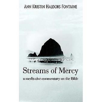 慈悲のストリーム フォンテーヌ ・ アン ・ クリスティン Haldors によって聖書の冥想的な解説