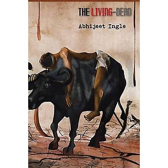 The LivingDead by Ingle & Abhijeet