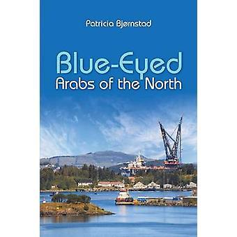 BlueEyed Arabieren van het noorden door Bjrnstad & Patricia