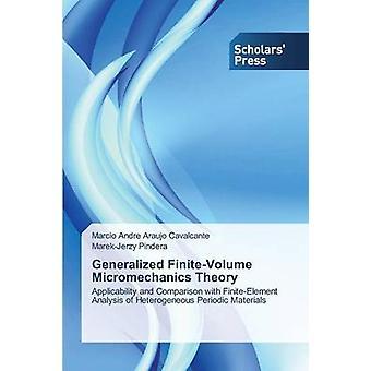 Generalized FiniteVolume Micromechanics Theory by Araujo Cavalcante Marcio Andre