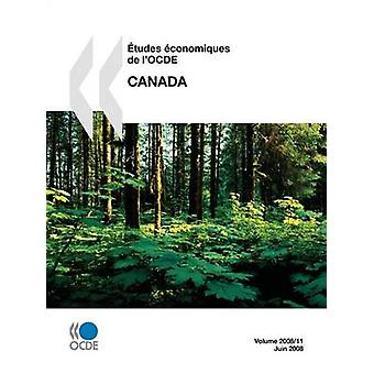 Etudes conomiques de lOCDE  Canada  Volume 200811 by OECD Publishing