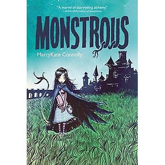 Monstrous by Marcykate Connolly - Skottie Young - 9780062272720 Book