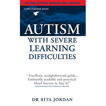 Autism with Severe Learning Difficulties (2nd Revised edition) by Rit