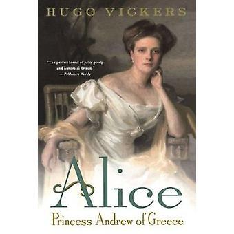 Alice - Princess Andrew of Greece Book