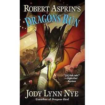 Robert Asprin's Dragons Run by Jody Lynn Nye - 9780425256176 Book