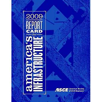2009 Report Card for America's Infrastructure - 9780784410370 Book
