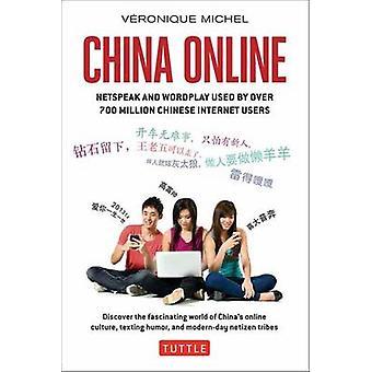 China Online - Netspeak and Wordplay Used by Over 700 Million Chinese