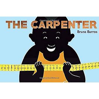 The Carpenter by Bruna Barros - 9781423646761 Book
