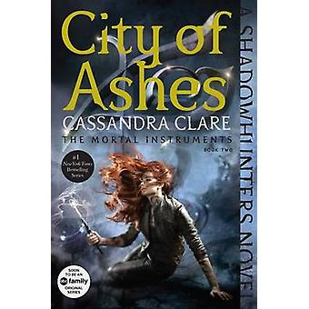 City of Ashes by Cassandra Clare - 9781481455978 Book