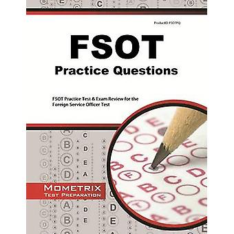 Fsot Practice Questions - Fsot Practice Tests and Exam Review for the