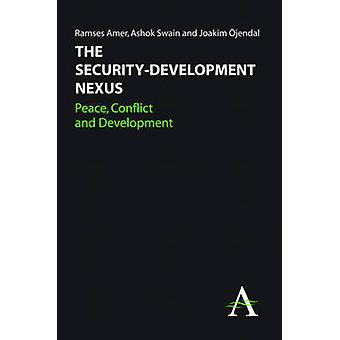 SecurityDevelopment ネクサス平和紛争とアメール & ラムセスによる開発