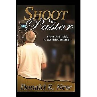 Shoot The Pastor by New & Donald