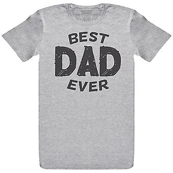 Best Ever Dad - Mens T- Shirt
