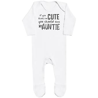 If You Think I'm Cute You Should See My Auntie Baby Romper