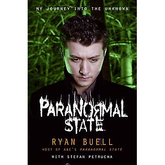Paranormal State by Ryan BuellStefan Petrucha