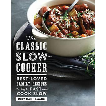 The Classic Slow Cooker door Judy Hannemann