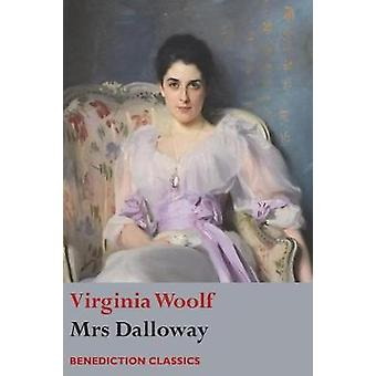 Mrs Dalloway by Woolf & Virginia