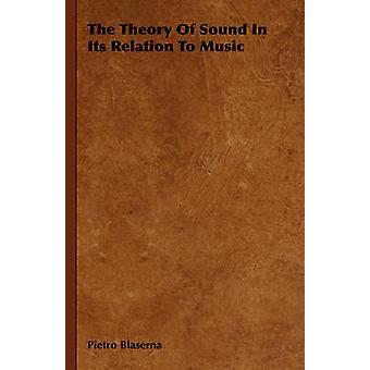 De theorie van geluid In de relatie met muziek van Blaserna & Pietro
