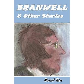 Branwell  Other Stories by Yates & Michael