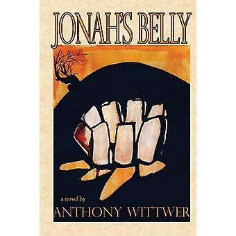 Jonahs Belly by Wittwer & Anthony
