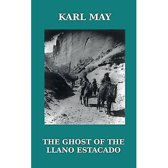 The Ghost of the Llano Estacado by May & Karl