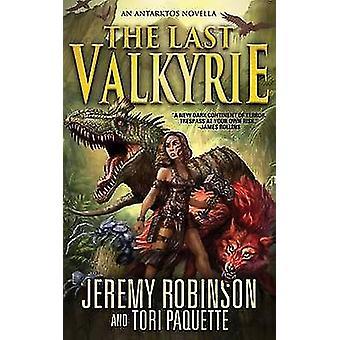 The Last Valkyrie by Robinson & Jeremy