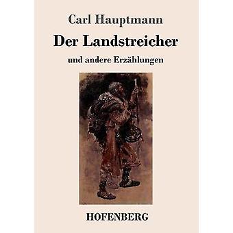 Der Landstreicher by Hauptmann & Carl