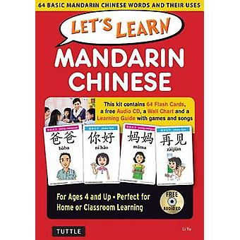 Lets Learn Mandarin Chinese Kit  64 Basic Mandarin Chinese Words and Their Uses Flashcards Audio CD Games amp Songs Learning Guide and Wall Chart by Li Yu