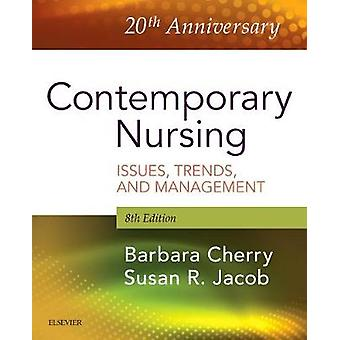 Contemporary Nursing - Issues - Trends - & Management by Jacob - 9