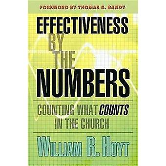 Effectiveness by the Numbers by William R. Hoyt - 9780687641758 Book