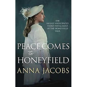 Peace Comes to Honeyfield av Anna Jacobs - 9780749020552 Book