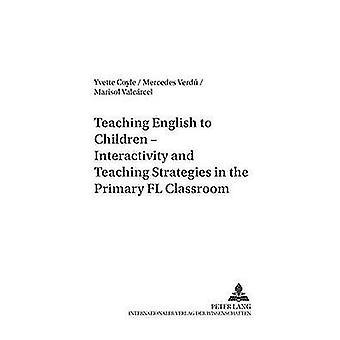 Teaching English to Children - Interactivity and Teaching Strategies