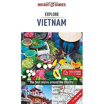 Insight Guides Explore Vietnam (Travel Guide with Free eBook) by Insi
