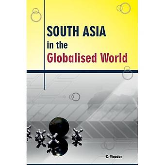 SOUTH ASIA IN THE GLOBALISED