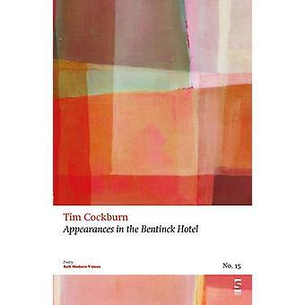 Appearances in the Bentinck Hotel by Tim Cockburn - 9781844719006 Book
