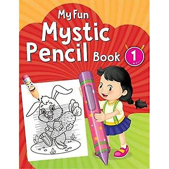 My Fun Mystic Pencil Book 1