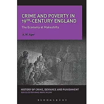 Crime and Poverty in 19th-Century England (History of Crime, Deviance and Punishment)