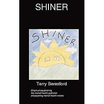 Shiner by Terry Beresford - 9781847477484 Book