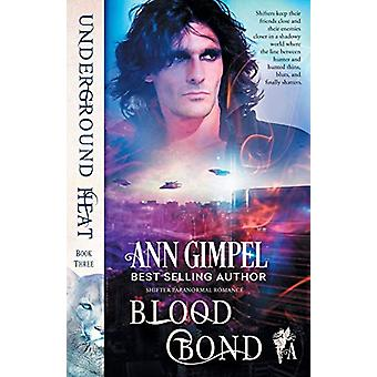 Blood Bond - Shifter Paranormal Romance by Ann Gimpel - 9781948871327