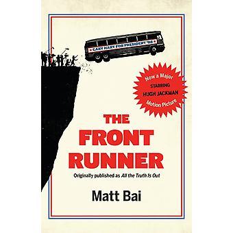 Den främre löpare hela sanningen är ute filmen Tiein av Matt Bai