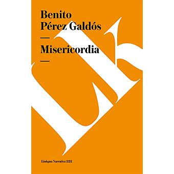Misericordia av Benito Perez Galdos