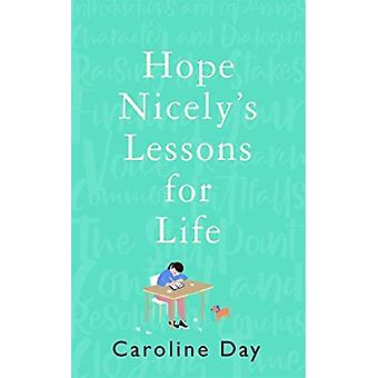 Hope Nicelys Lessons for Life by Caroline Day