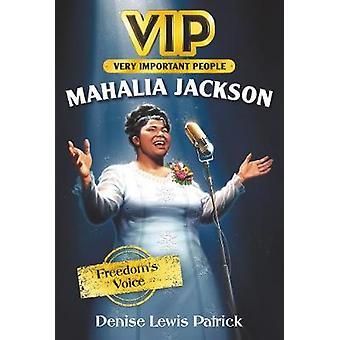 Vip Mahalia Jackson Freedom's Voice