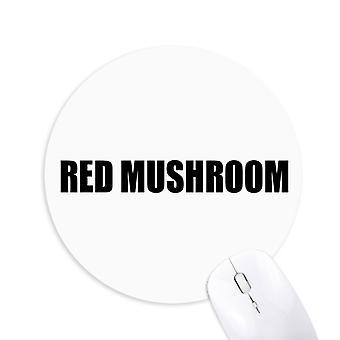 rød sopp vegetabilsk mat runde sklisikker gummi musemat spill kontor musemat