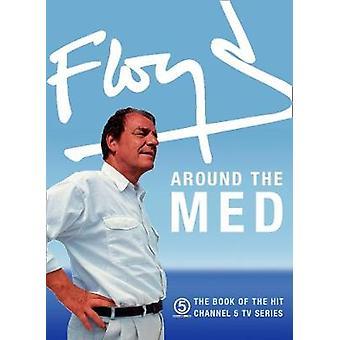 Floyd omkring det Med af Keith Floyd - 9780008267674 bog