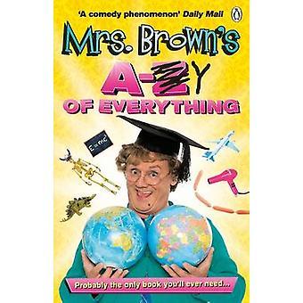 A de Mme Brown à Y de tout par Brendan O'Carroll - 978140592036