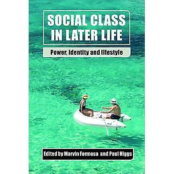 Sosial klasse i senere liv - Power - identitet og livsstil av Marvin