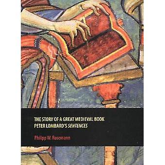 Berättelsen om en stor medeltida bok - Peter Lombard meningar av Phil