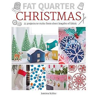 Fat Quarter - Christmas by Jemima Schlee - 9781784943530 Book