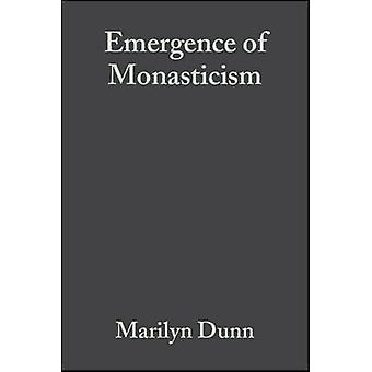 The Emergence of Monasticism - from the Desert Fathers to the Early Mi